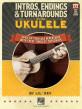 Intros, Endings & Turnarounds for Ukulele