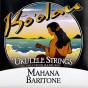 Koolau Mahana Strings - Baritone 3rd & 4th